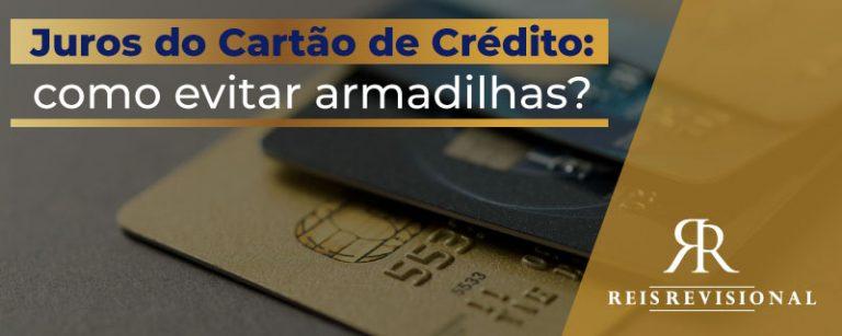 Juros Cartão de Crédito - Entenda