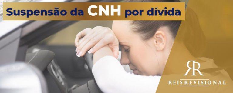 Suspender a CNH por dívida