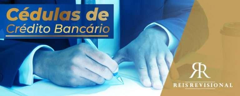 O que é Cédula de Crédito Bancário