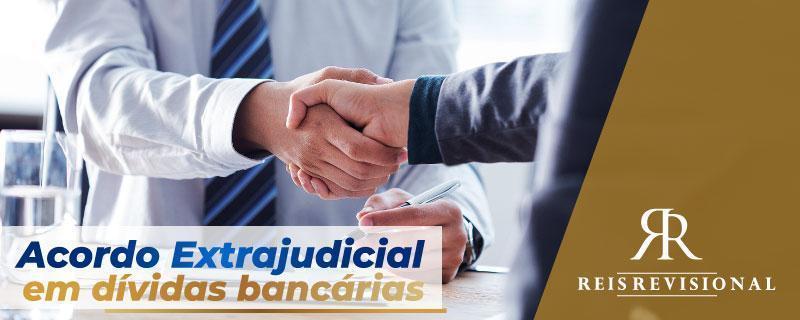 acordo extrajudicial ou ação judicial