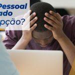 Empréstimo pessoal para negativado é uma boa opção?