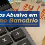Taxa de Juros Abusiva em Empréstimo Bancário
