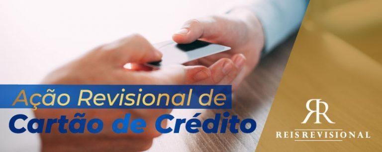 Ação Revisional de Cartão de Crédito
