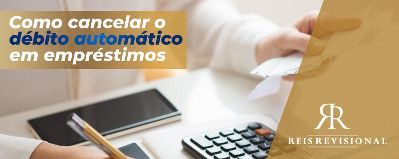 Cancelar débito automático de empréstimos