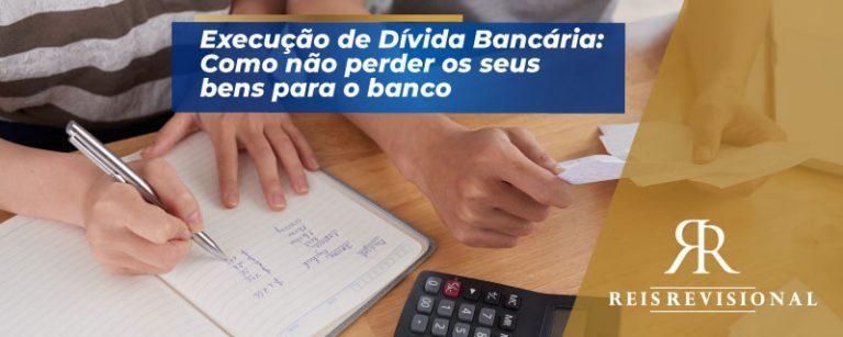 Execução de Dívida Bancária