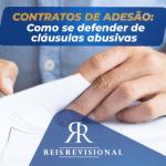 Contratos de adesão: Como se defender de cláusulas abusivas
