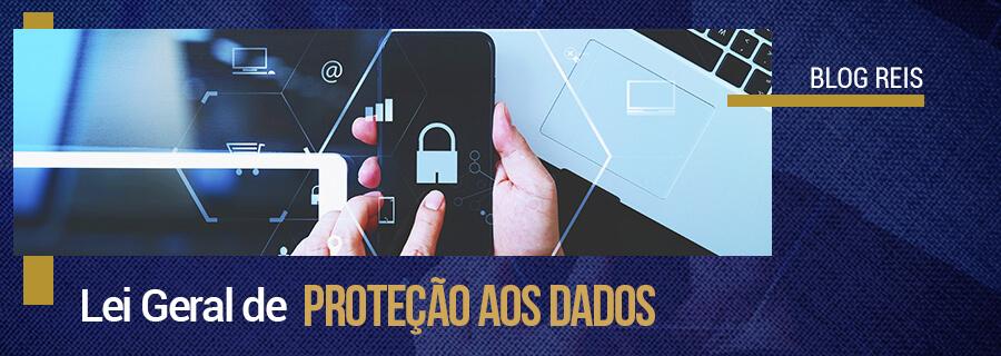 Lei Geral de Proteção aos Dados