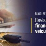 Revisar contrato de financiamento de veículo vale a pena?