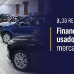 Financiamento de carros usados esquentam o mercado de seminovos