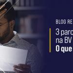 3 parcelas em atraso na BV Financeira – O que fazer?